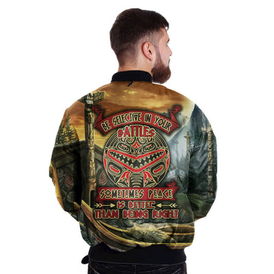 BE SELECTIVE IN YOUR BATTLES SOMETIMES PEACE IS BETER THAN BEING RIGHT OVER PRINT BOMBER JACKET