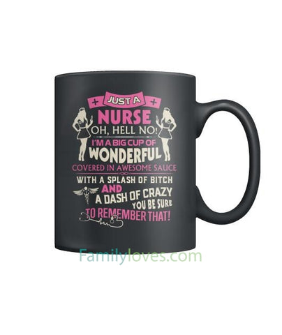 Just A Nurse Mugs