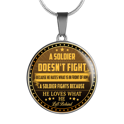 Buy A soldier doesn't fight because he hates what is in front of him...Luxury Necklace & Bangle Bracelet - Familyloves hoodies t-shirt jacket mug cheapest free shipping 50% off