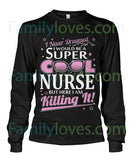 I Would Be A Super Cool Nurse TshirtI Would Be A Super Cool Nurse Tshirt