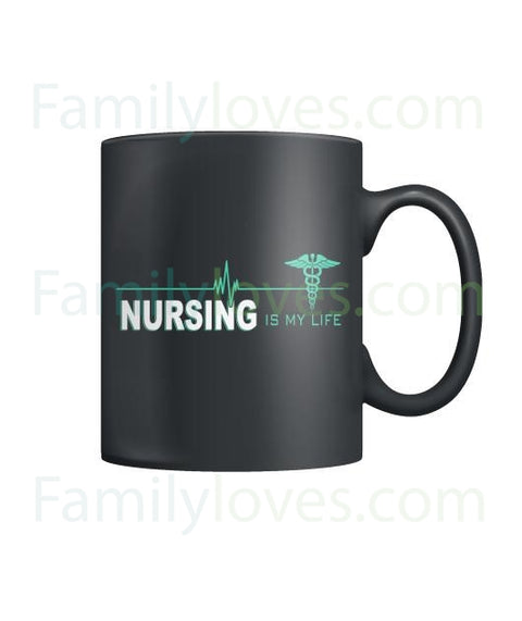 Nursing Is My Life Mugs