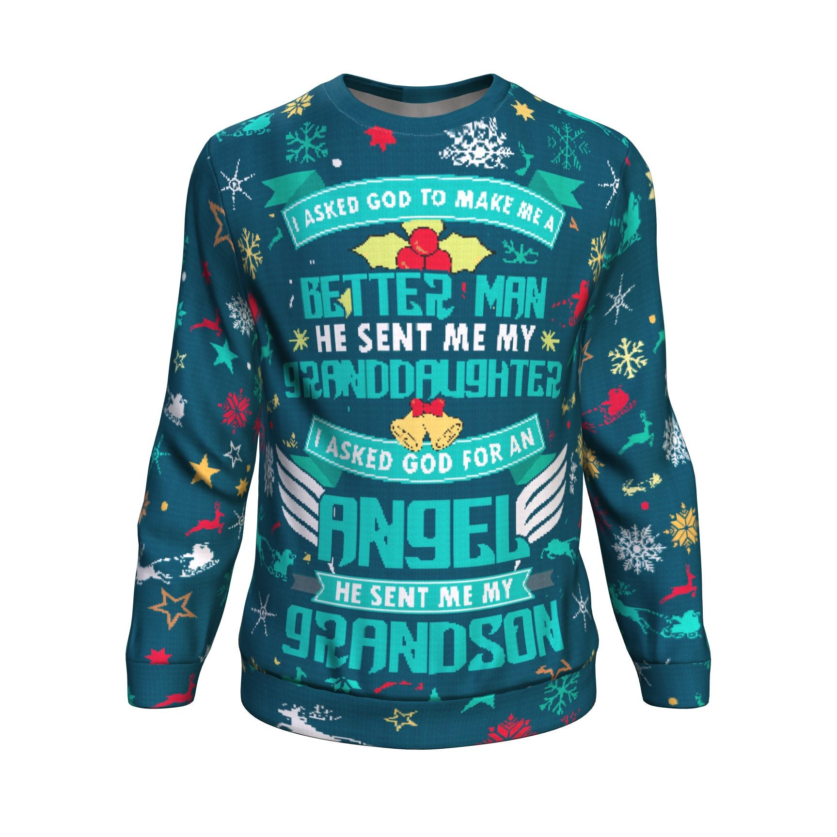 buy i asked god to make me a better man he sent me my granddaughter ugly - He Man Christmas Sweater