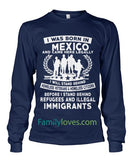 I WAS BORN IN MEXICO AND CAME HEREFamilyloves