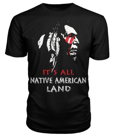 it's all native american land ShirtsFamilyloves