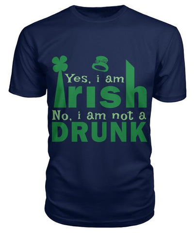 YES I'M IRISH - NO, I'M NOT A DRUNK TSHIRT