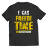 Buy i can freeze time - Familyloves hoodies t-shirt jacket mug cheapest free shipping 50% off