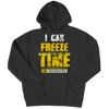 Buy I CAN FREEZE - hoodie - Familyloves hoodies t-shirt jacket mug cheapest free shipping 50% off