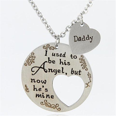 I USED TO BE HIS ANGLE BUT NOW HE IS MINE DADDY NECKLACE