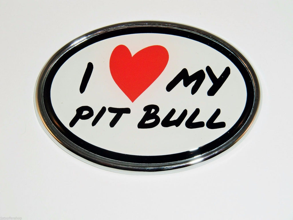 I Love My Pit Bull Chrome Auto Emblem (Oval) (Pet)