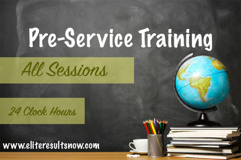 Pre-Service Training (24 Clock Hours) - elite-educational
