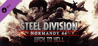 Pre-Order Steel Division: Normandy 44 - Back to Hell |PC DLC | Steam Key