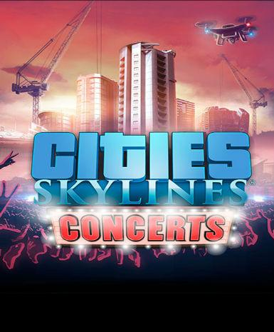 Cities: Skylines - Concerts | PC Game | Steam Key