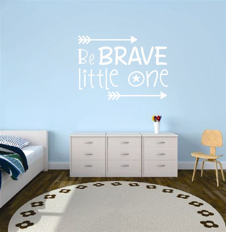 "The Letter Lady Vinyl Wall sticker "" Be brave Little one"""