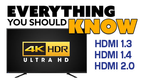 What is the main different in video between HDMI 1.3 , 1.4 and 2.0?