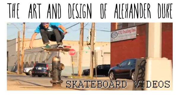 Alex Duke Skateboard Videos - 2002 to 2010