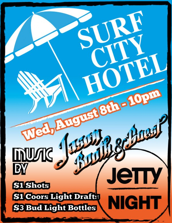 Jetty Night @ The Surf City Hotel