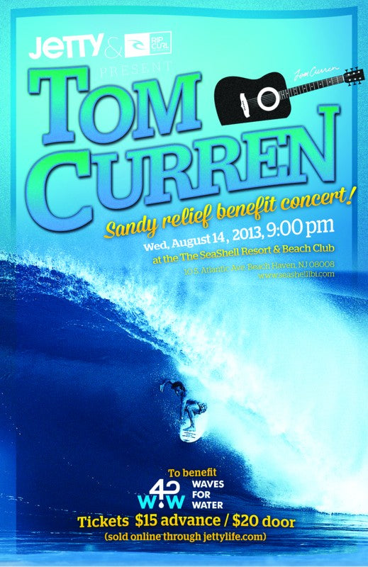 Tom Curren Tour_4_w guitar_sandy relief-1-BLOG