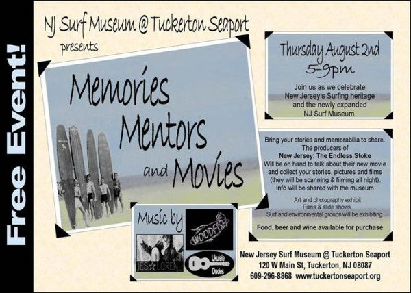 Surf Museum @ Tuckerton Seaport -Memories, memoirs and movies