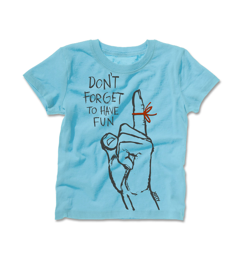 Tot Don't Forget Tee- Light Blue