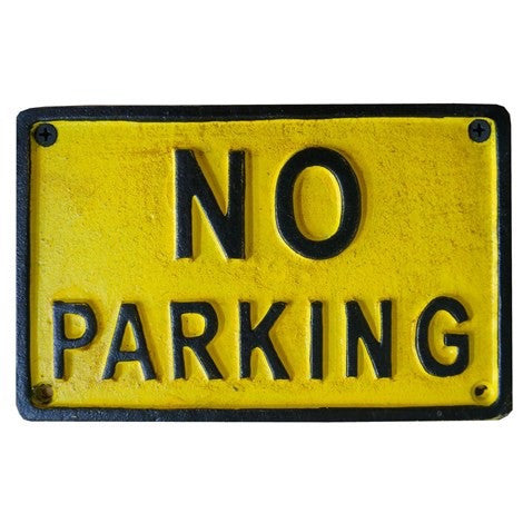 No Parking Metal House Sign