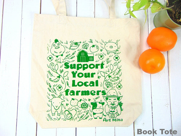 "Canvas Tote Bag ""Support Your Local Farmers"""