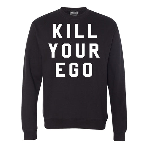 Kill Your Ego Black Crew Neck Sweatshirt