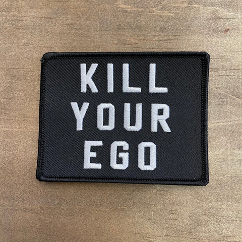 Kill Your Ego Patch