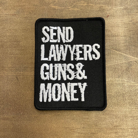 Send Lawyers Guns And Money Patch