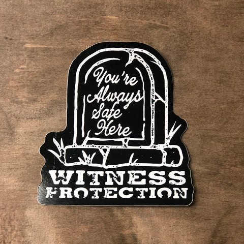 "Witness Protection Black Sticker 3.5"" x 4"""