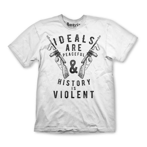 Ideals Are Peaceful Shirt