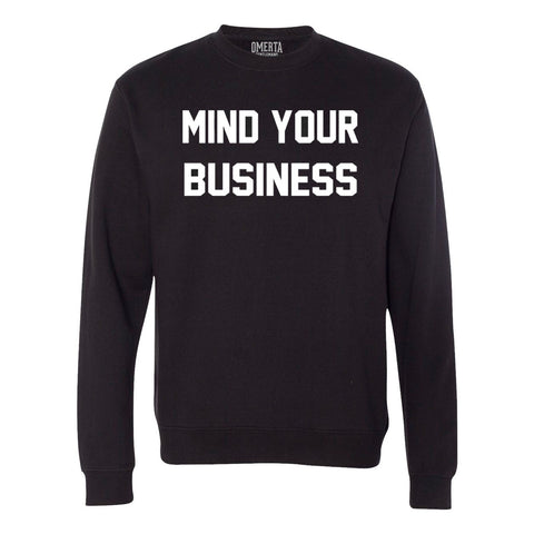 Mind Your Business Black Crew Neck Sweatshirt