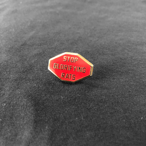 "Stop Glorifying Rats 1"" Red Beveled Enamel Pin"