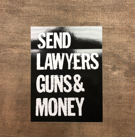 "Send Lawyers Guns & Money Sticker 4"" X 3"""