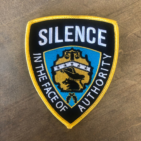 "Silence In The Face Of Authority 4"" Patch"