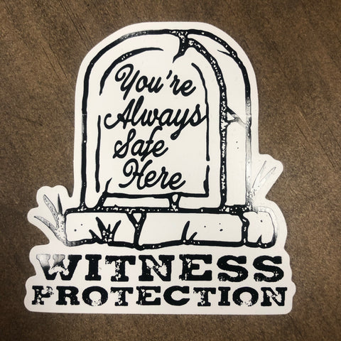 "Witness Protection White Sticker 3.5"" x 4"""