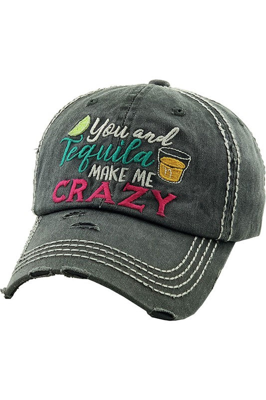 You And Tequila Make Me Crazy Vintage Distressed Baseball Cap