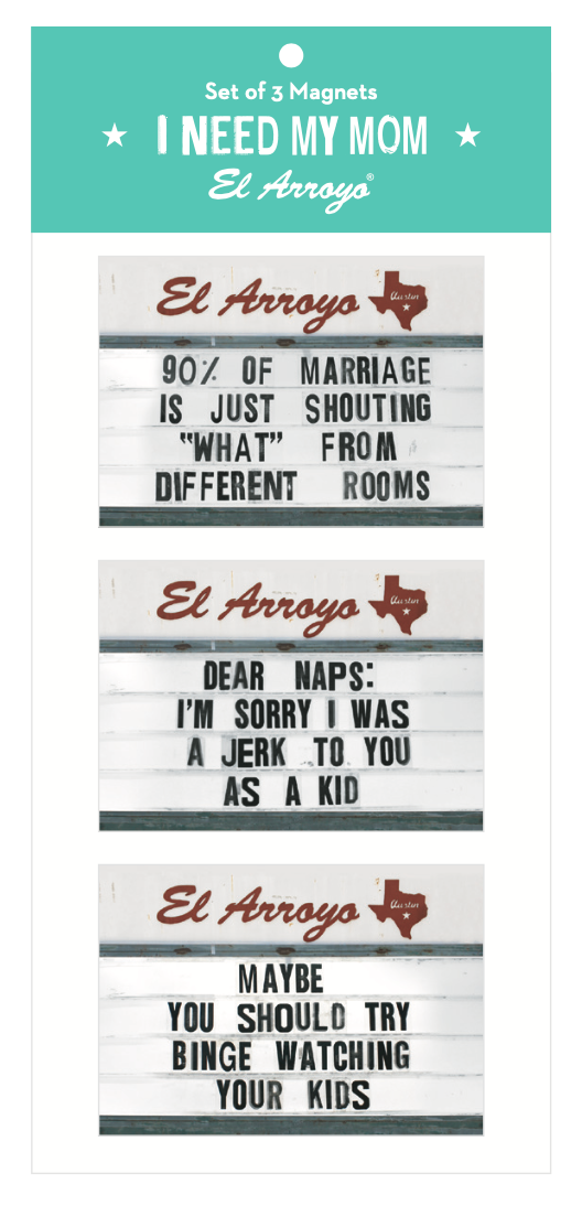 El Arroyo Magnet Set - I Need My Mom