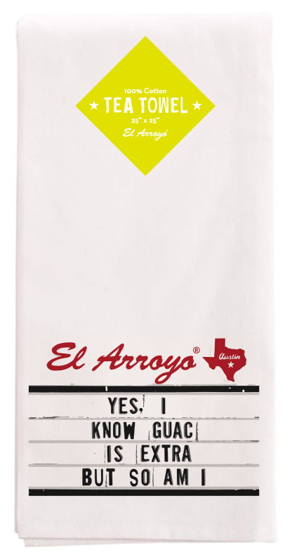 El Arroyo Tea Towel - Guac Is Extra