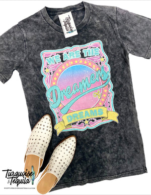 """We are the Dreamers of Dreams"" Tee"
