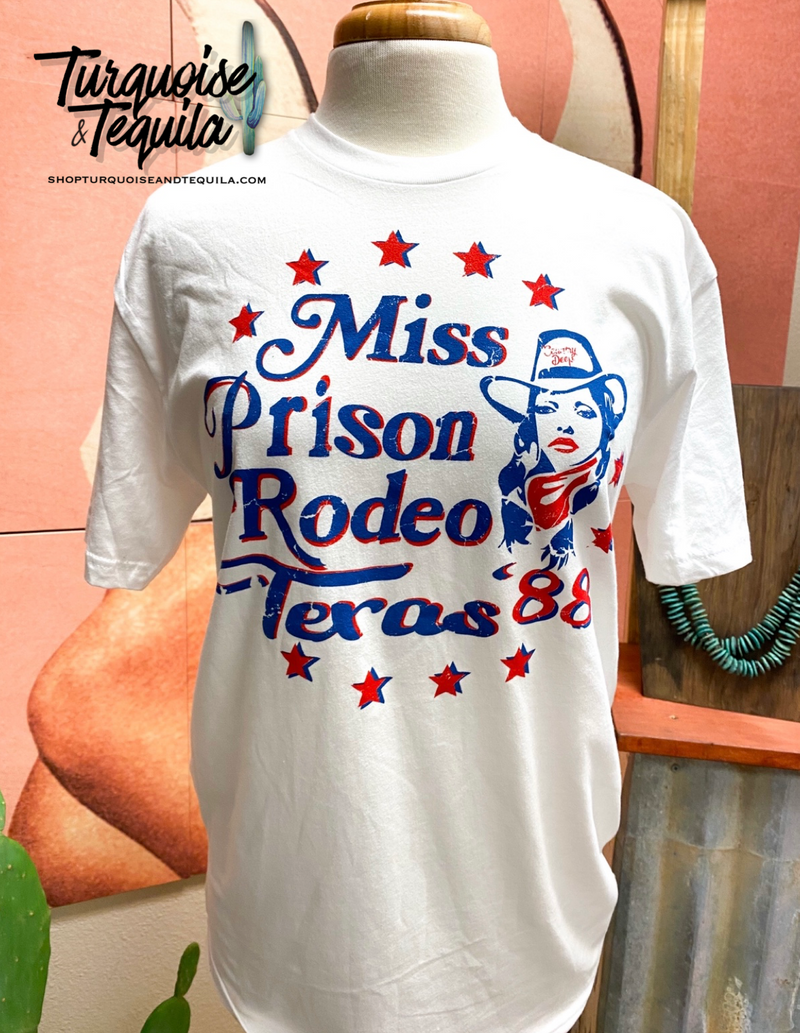 """Miss Prison Rodeo Texas"" Tee"