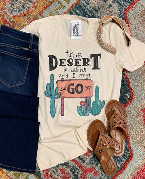"""The Desert is Calling"" Tee"