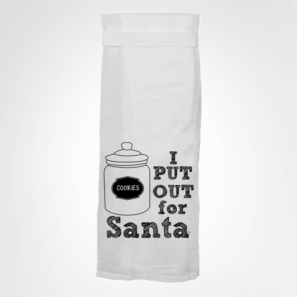 """I Put Out For Santa"" Kitchen Towel"