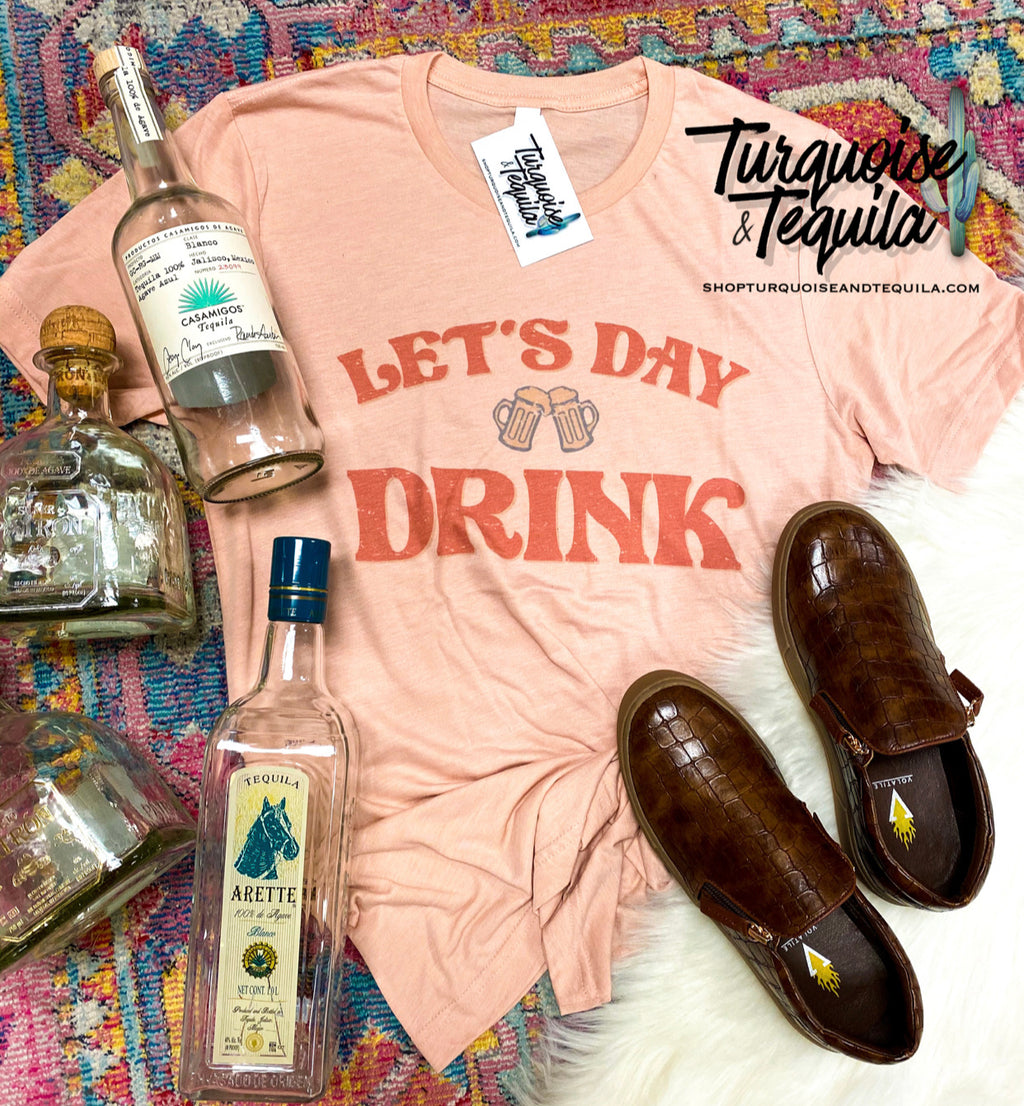 """Let's Day Drink"" Tee"