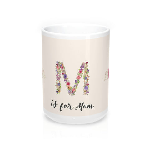 M is for Mom Coffee Mugs
