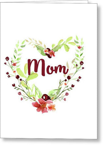 Mom Blank Note Card with Envelope,  Greeting Card