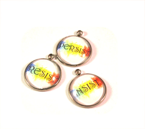 Resist Insist Persist 20mm Stainless Steel Glass Dome Charms