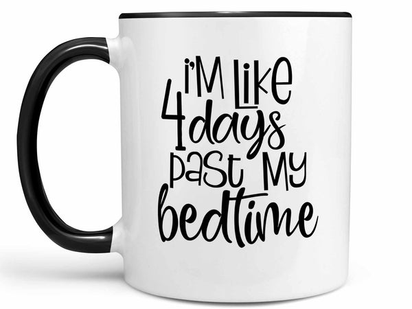 Past My Bedtime Coffee Mug