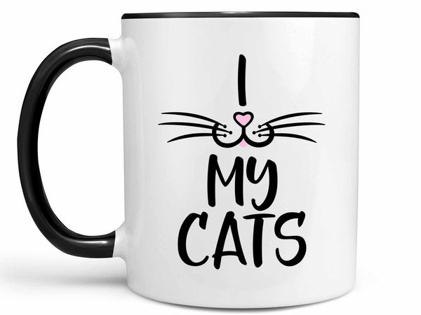I Love My Cats Coffee Mug,Coffee Mugs Never Lie,Coffee Mug