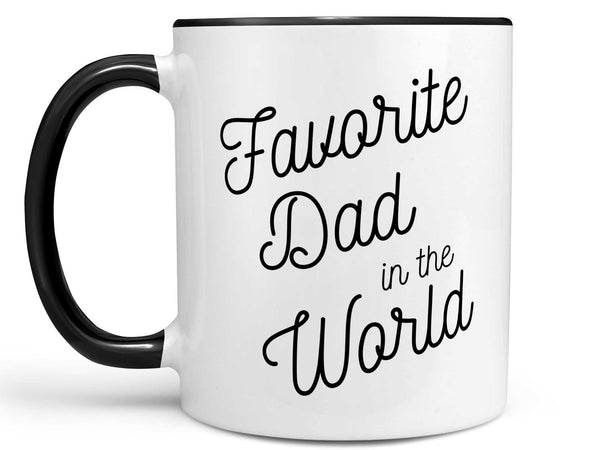 Favorite Dad in the World Coffee Mug,Coffee Mugs Never Lie,Coffee Mug