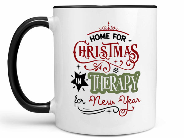 Home for Christmas Coffee Mug,Coffee Mugs Never Lie,Coffee Mug